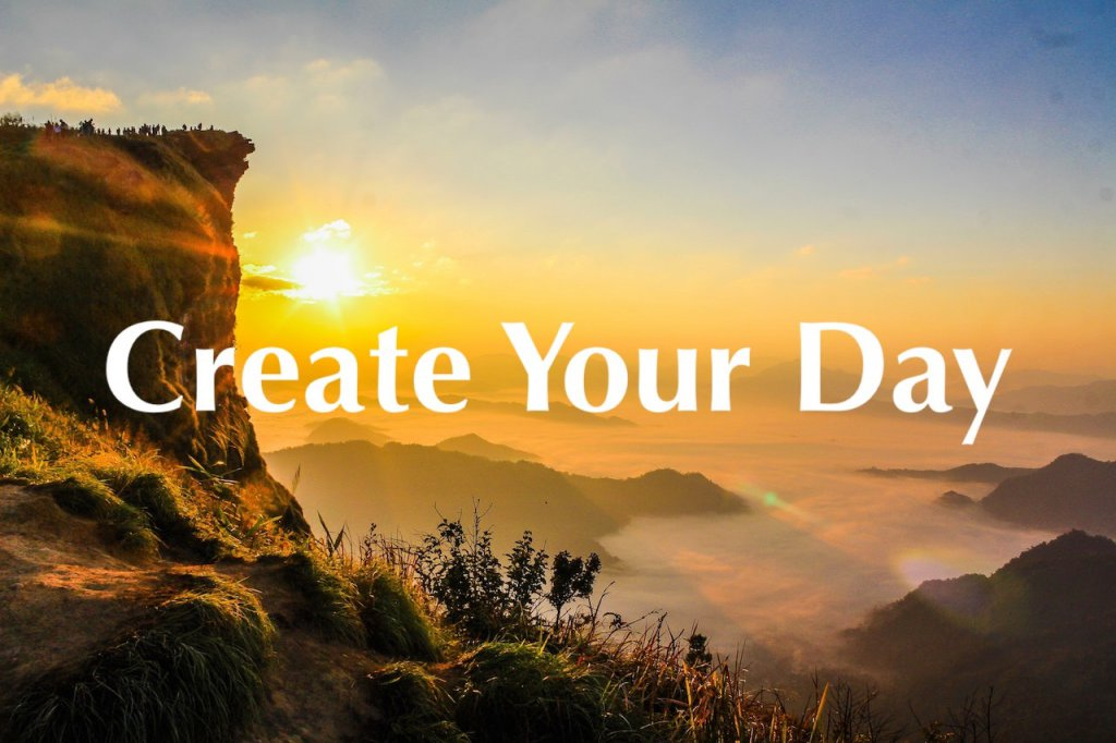 Create Your Day